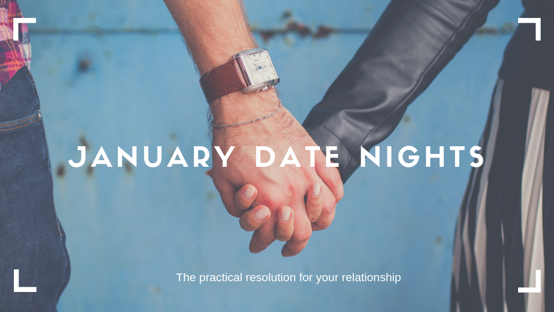 January Date Nights